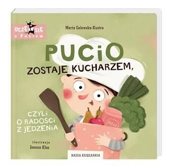 Nasza Księgarnia: Pucio zostaje kucharzem